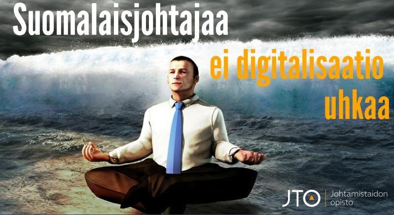 Suomalaisjohtajaa ei digitalisaatio uhkaa | Johtamistaidon opisto JTO