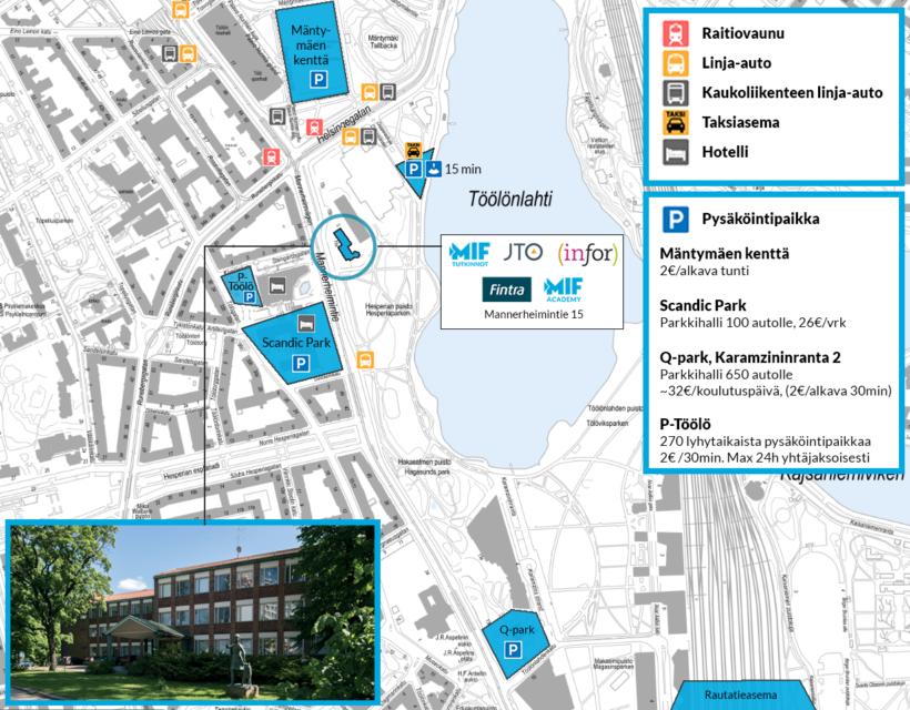 Saapuminen Töölönlahden koulutuskampus, Mannerheimintie 15: MIF, Infor, Fintra, Johtamistaidon opisto JTO